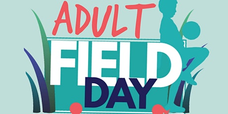 Adult Field Day 2021 tickets