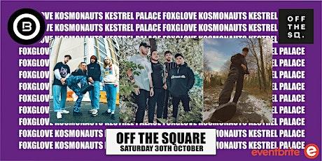Open Beat Presents The Kosmonauts / FoxGlove/ Kestrel Palace tickets