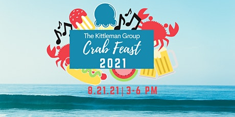 The Kittleman Group Annual Crab Feast - 2021 tickets