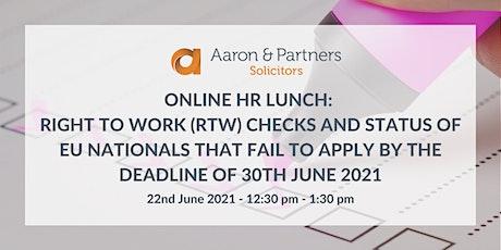Online HR Lunch Club: Right to Work (RTW) checks tickets