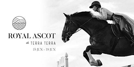 Royal Ascot Luncheon at Terra Terra tickets