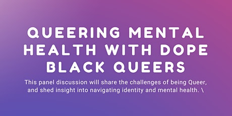 Queering Mental Health with Dope Black Queers tickets
