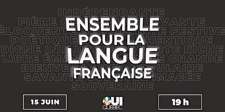 Ensemble pour la langue française billets