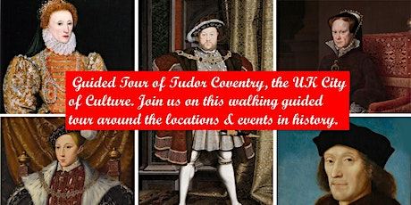 Guided Walking Tudor Tour of Coventry, UK City of Culture Paul Curtis Tours tickets