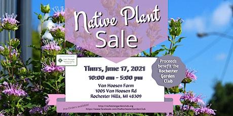 Native Plant Sale - VanHoosen Farm, Rochester, MI tickets
