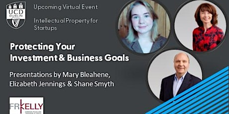 IP for Start-ups; Protecting Your Investment & Business Goals tickets