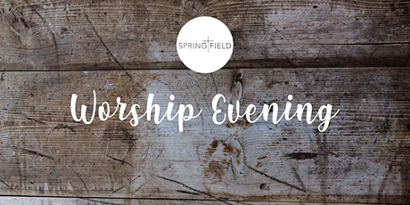 Springfield Church Wednesday Gathering @ HT 23rd June tickets