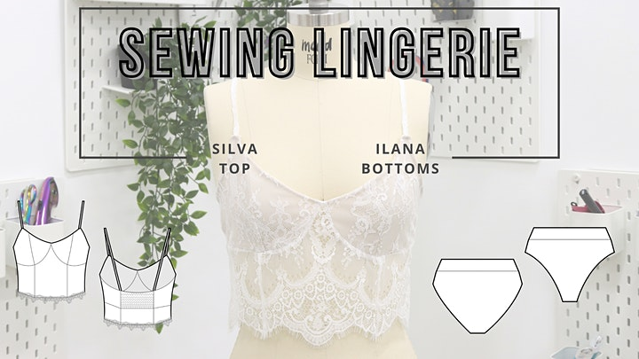 Virtual Sewing Class - Beginner Lingerie (Silva Top & Ilana Bottoms) image
