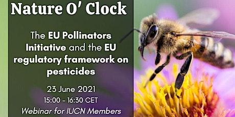 The EU Pollinators Initiative and the EU regulatory framework on pesticides tickets