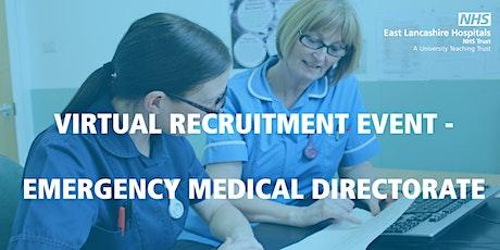 Virtual Recruitment event - Emergency Medical Directorate biglietti
