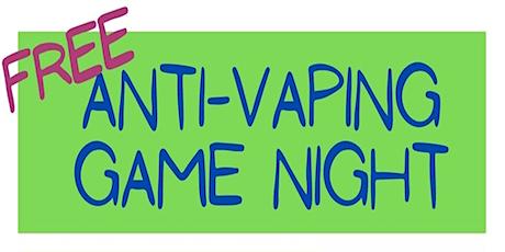 Anti-Vaping Game Night tickets
