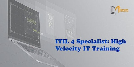 ITIL 4 Specialist: High Velocity IT Virtual Training in Monterrey tickets