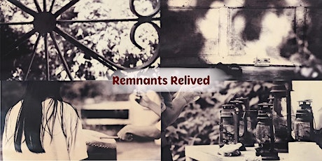 The Remembering Resource (II): REMNANTS RELIVED (Exhibition) tickets