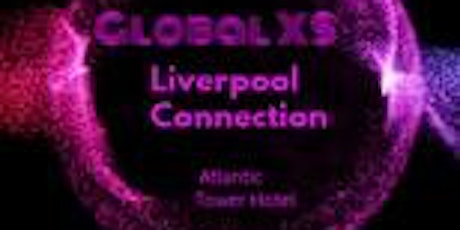 Global XS , Liverpool Connection billets