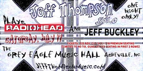 Jeff Thompson plays Radiohead and Jeff Buckley tickets