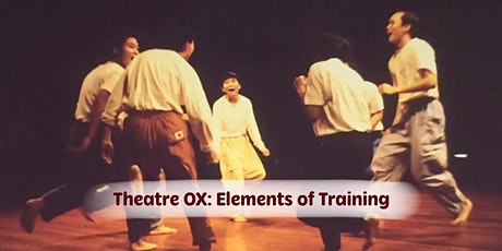 The Remembering Resource (II): THEATRE OX: ELEMENTS OF TRAINING (Work Demo) tickets