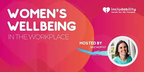 Women's Wellbeing in the Workplace tickets