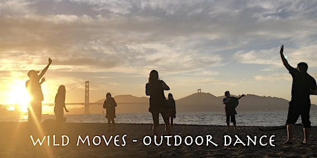 Wild Moves dance outdoors- sunset beach session@East Beach/Crissy Field tickets