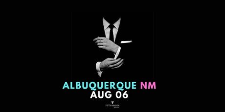 Fifty Shades Live|Albuquerque, NM tickets