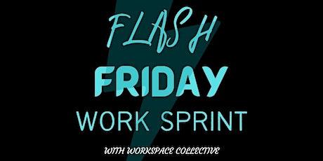 Flash Friday- Work Sprint tickets