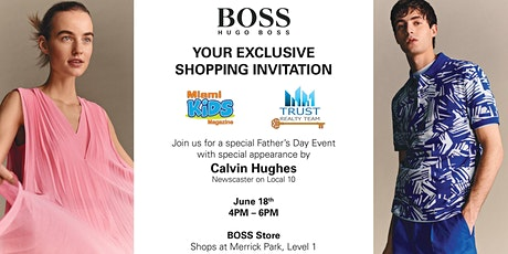 Father's Day Event with Hugo Boss and Miami Kids Magazine! tickets