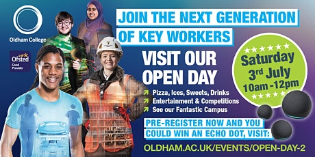Oldham College Open Day | Saturday 3rd July, 10am-12pm tickets