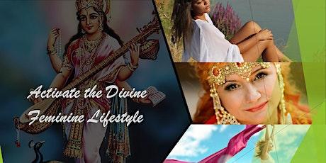 12 Steps  to Divine Feminine Lifestyle Activation biglietti