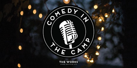Comedy in The Camp - June tickets