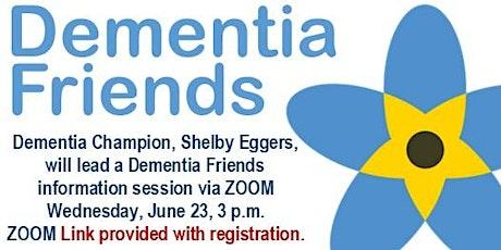 Dementia Friends Information Session - June 23, 2021 tickets