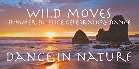 Summer Solstice Outdoor Dance Celebration -Wild Moves  @Rodeo Beach tickets