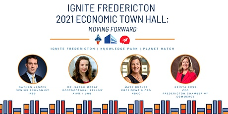 Ignite Fredericton 2021 Economic Town Hall: Moving Forward tickets