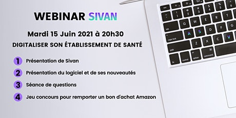 Webinar Sivan - Digitaliser son établissement de santé billets