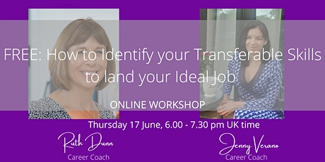 FREE Workshop: IdentifyYour Transferable Skills to Land Your Ideal Job tickets