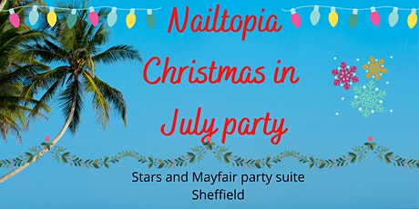 Nailtopia Christmas in July party tickets
