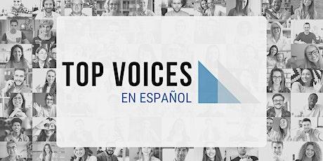TOP VOICES EN ESPAÑOL 2da Edición tickets