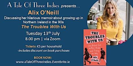 A Tale of Three Indies present Alix O'Neill tickets