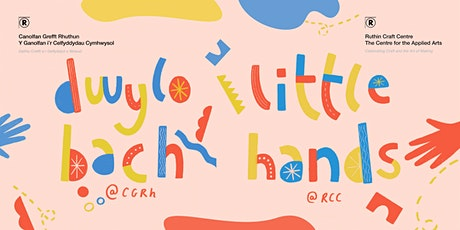 Little Hands: The Craft of Nature  |Dwylo Bach: Crefft Natur tickets