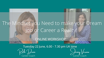 FREE:The Mindset you need to make your dream Job or Career a Reality tickets