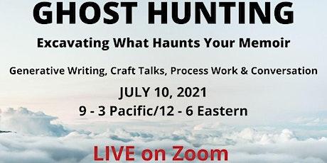 Ghost Hunting: Excavating What Haunts Your Memoir tickets