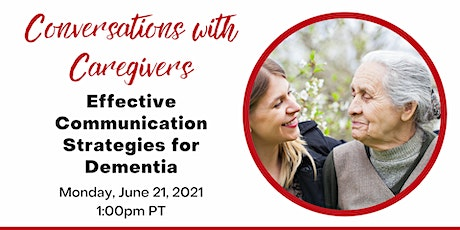 Conversations with Caregivers: Communication Strategies for Dementia tickets