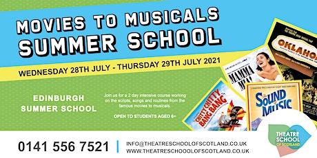 Movies To Musicals| Edinburgh Summer School | TSOS Edinburgh tickets