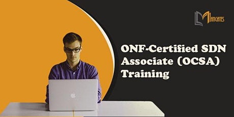 ONF-Certified SDN Associate (OCSA) Virtual Training in Mexico City tickets