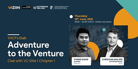 VVCP's Etalk: Adventure to the Venture | Chapter 1: Impact investment tickets