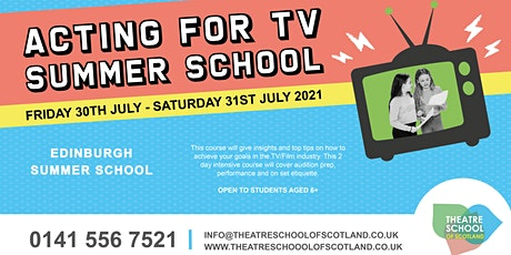 Acting for TV | Edinburgh Summer School | TSOS Edinburgh tickets