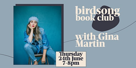 Birdsong Book Club with Gina Martin tickets