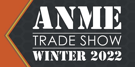 ANME WINTER 2022 tickets