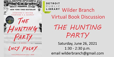 Wilder Branch-The Hunting Party by Lucy Foley Book Discussion   . tickets