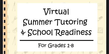 Virtual Summer Tutoring & School Readiness tickets