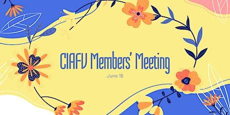 CIAFV June  Members' Meeting tickets