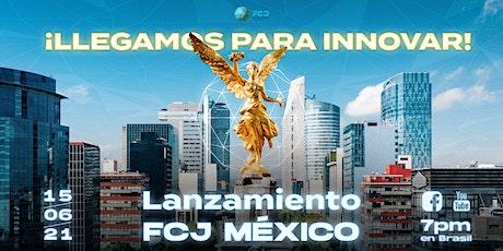 Lançamento FCJ México boletos